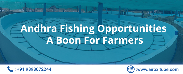 Andhra Fishing Opportunities A Boon For Farmers