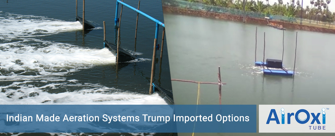 Indian Made Aeration Systems Trump Imported Options- AirOxiTube