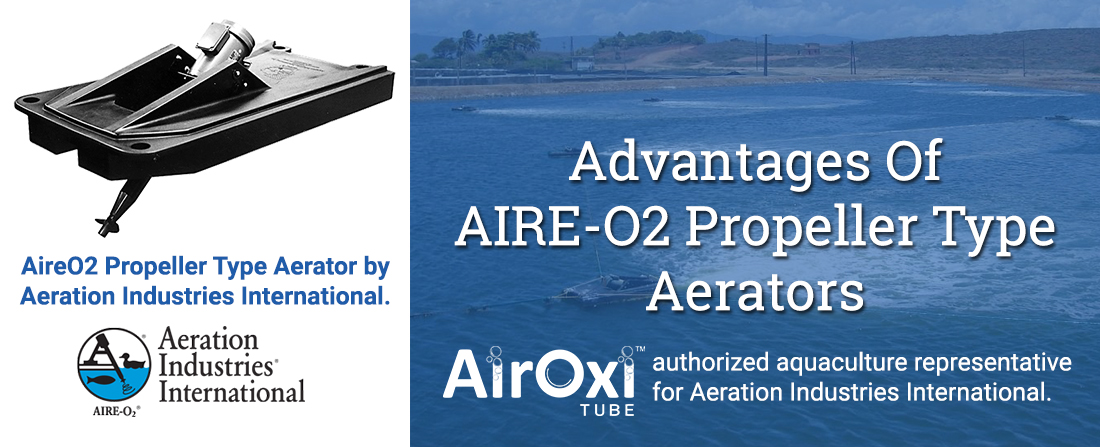 Advantages Of AIRE-O2 Propeller Type Aerators