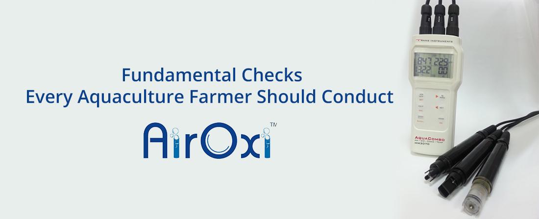 Fundamental Checks Every Aquaculture Farmer Should Conduct