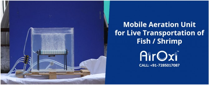 Mobile Aeration Unit for Live Transportation of Fish-Shrimp-AirOxi Tube
