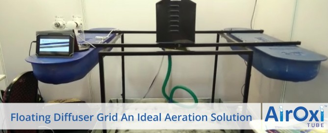 Floating Diffuser Grid An Ideal Aeration Solution - AirOxi Tube