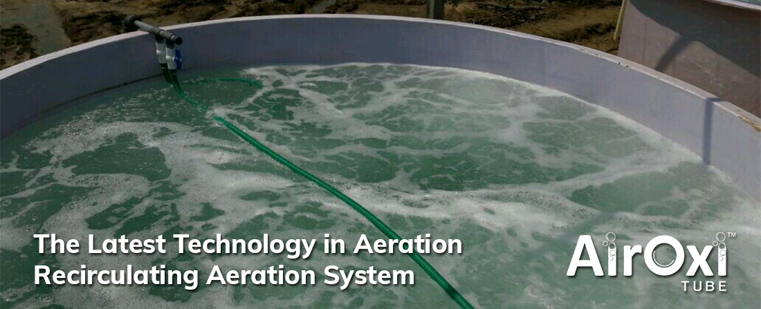 The Latest Technology in Aeration – Recirculating Aeration System