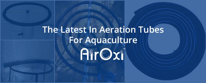 The Latest In Aeration Tubes For Aquacultur-AirOxi Tube