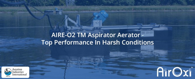 AIRE-O2 TM Aspirator Aerator-Top Performance In Harsh Conditions-AirOxi Tube