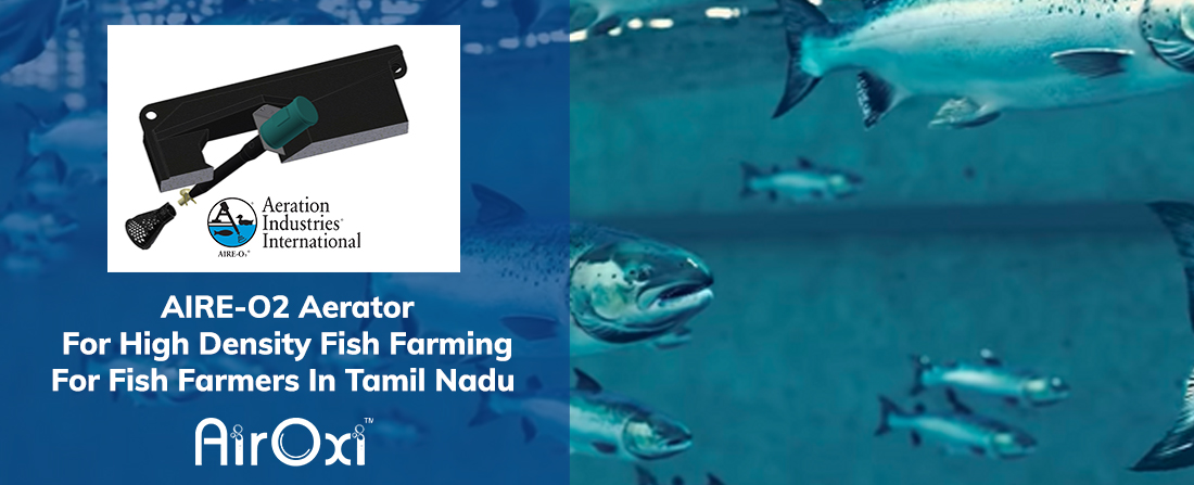 AIRE-O2 Aerator For High Density Fish Farming For Fish Farmers In Tamil Nadu