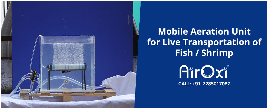 Mobile Aeration Unit for Live Transportation of Fish / Shrimp