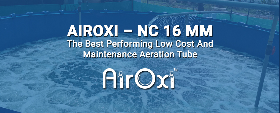 AirOxi – NC 16 mm –The Best Performing Low Cost And Maintenance Aeration Tube